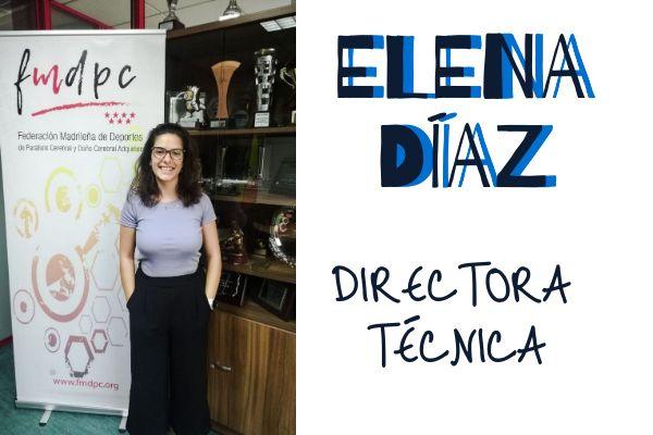 Elena Díaz, Directora Técnica